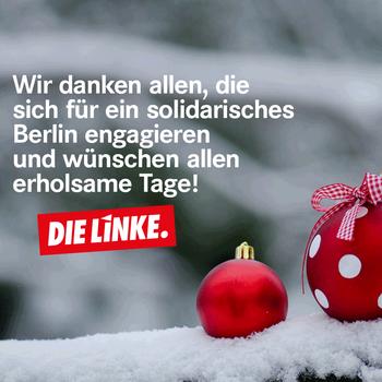 Weihnachtsgrüße Mieter.21 Dezember 2018 Die Linke Berlin
